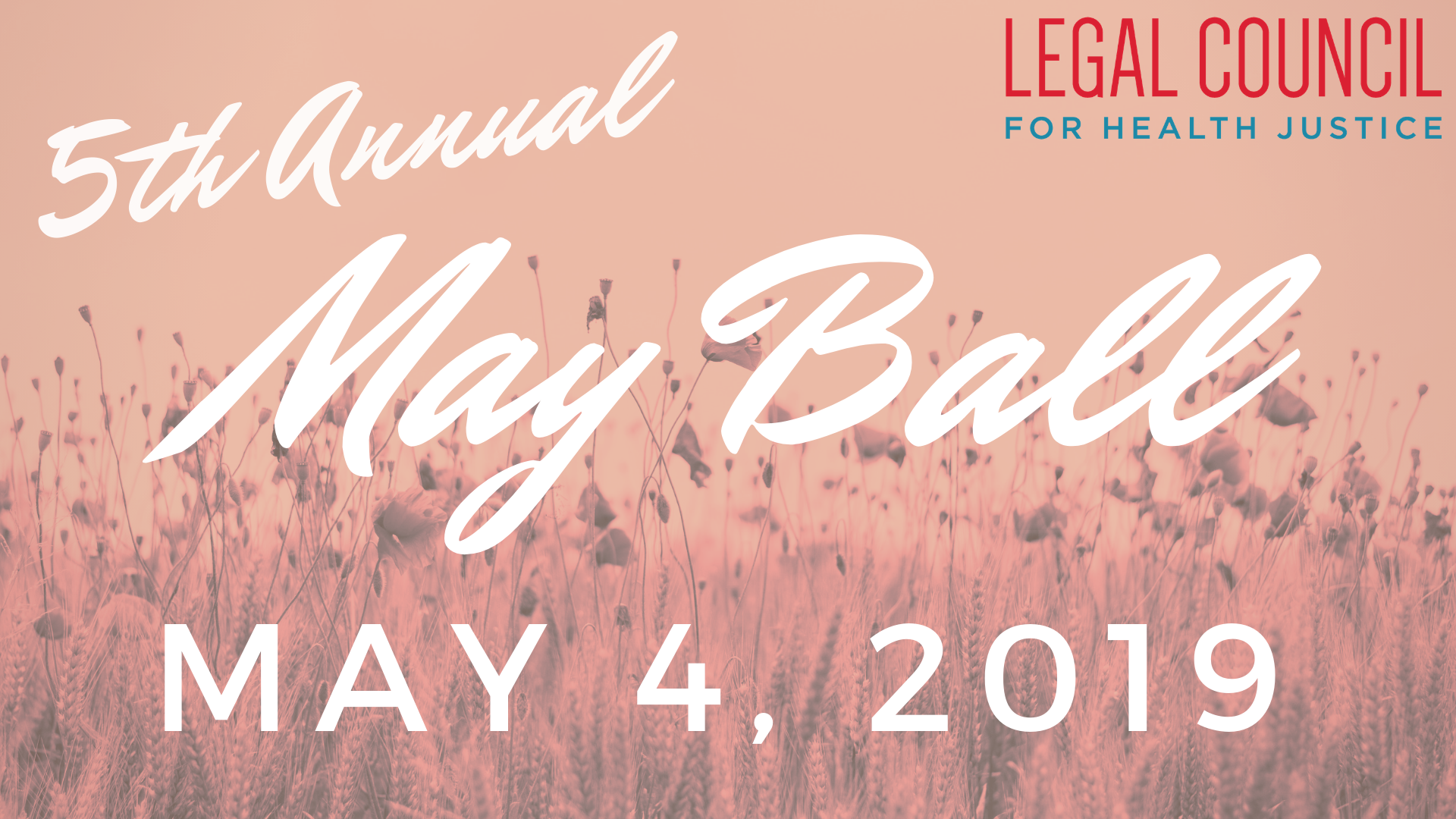 Legal Council 5th Annual May Ball - May 4, 2019
